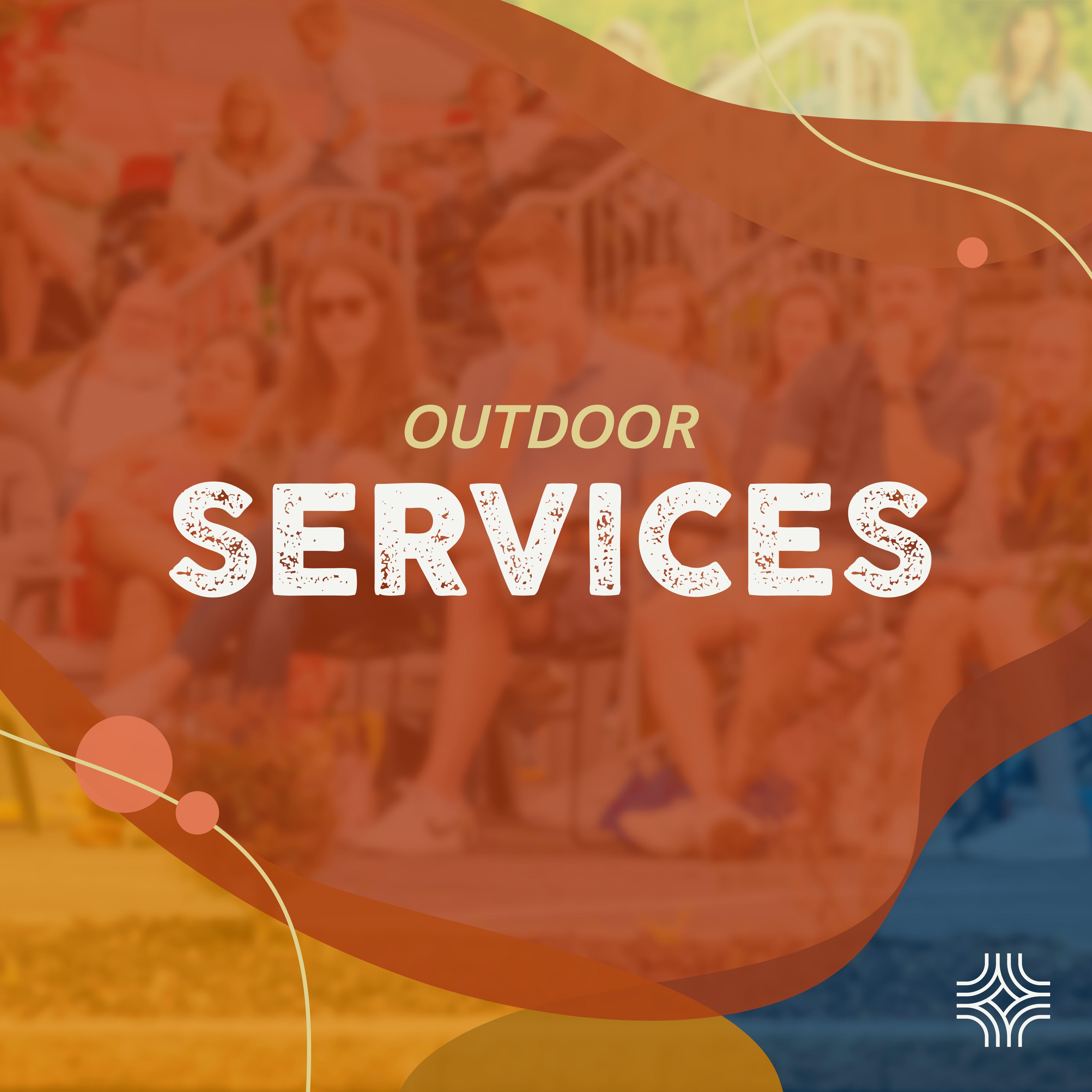 Outdoor Worship Services